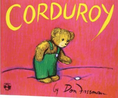 Corduroy, a children's book by Don Freeman
