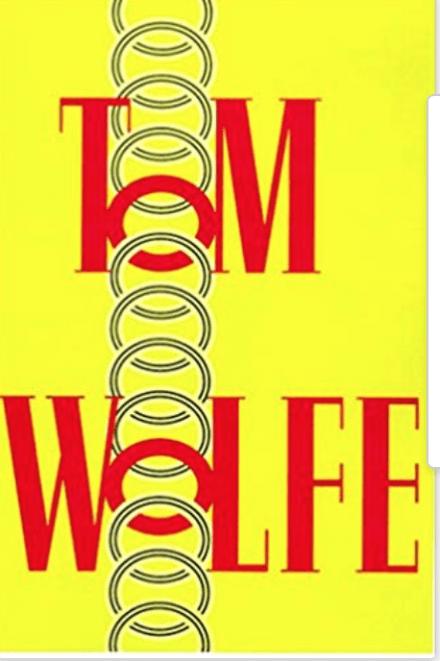Essays by Tom Wolfe