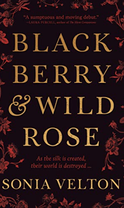Blackberry and Wild Rose by Sonia Velton